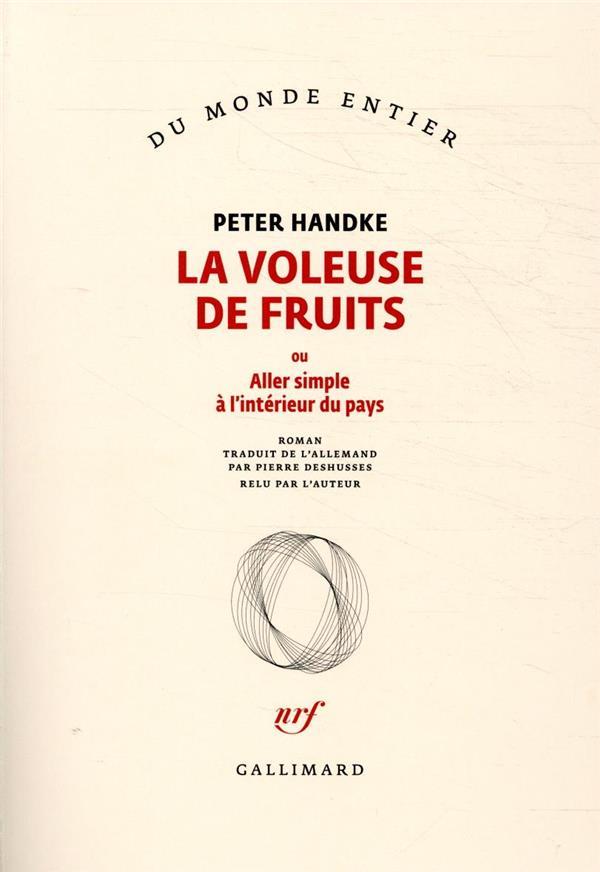 La voleuse de fruits ; ou aller simple à l'intérieur du pays