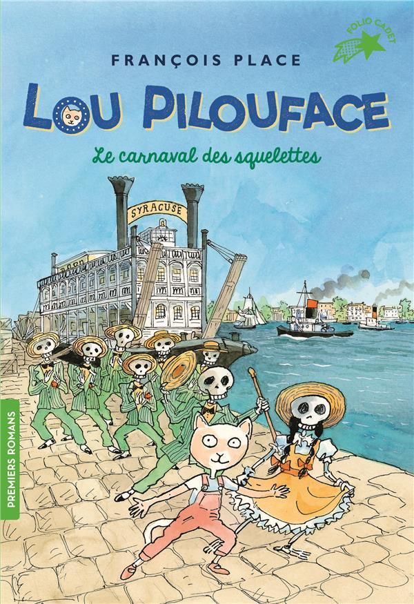 Lou Pilouface T.4 ; le carnaval des squelettes