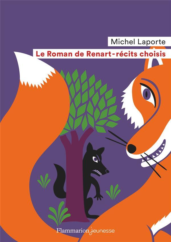 Le roman de Renart ; récits choisis