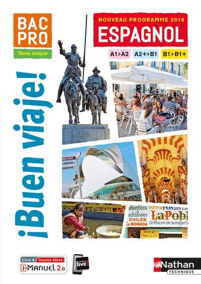 Buen Viaje Espagnol Bac Pro Niveau A2 B2 Livre Licence De L Eleve Edition 2019 Sarah Gerez Nadine Nunez Alfredo Segura Nathan