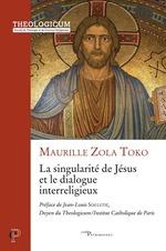 La singularité de Jésus et le dialogue interreligieux
