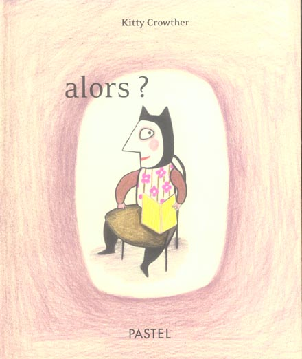 ALORS ? CROWTHER, KITTY