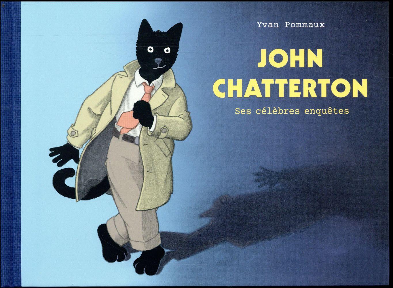John Chatterton, ses célèbres enquêtes
