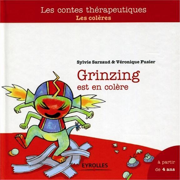 Grinzing est en colère ; les colères ; à partir de 4 ans