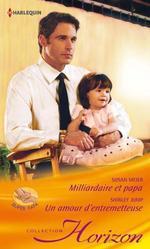 Vente Livre Numérique : Milliardaire et papa - Un amour d'entremetteuse  - Susan Meier - Shirley Jump