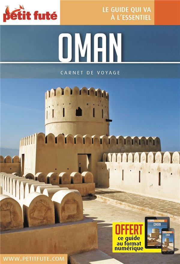 GUIDE PETIT FUTE ; CARNETS DE VOYAGE ; Oman (édition 2019)