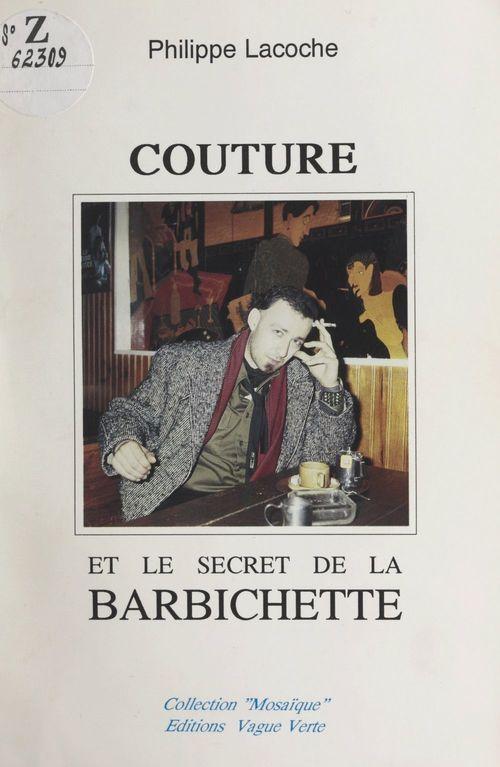 Couture et le secret de la barbichette