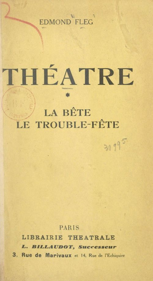 Théâtre (1). La bête  - Edmond Fleg