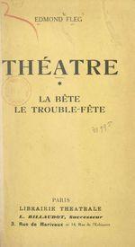 Théâtre (1). La bête