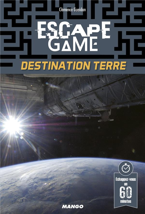 ESCAPE GAME : DESTINATION TERRE XXX
