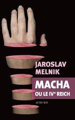 Vente Livre Numérique : Macha ou le IVe Reich  - Jaroslav Melnik