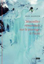 Vente EBooks : Nouvelles remarques sur le passage à l'acte  - Jean ALLOUCH