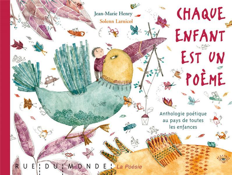 Chaque enfant est un poème ; anthologie de poèmes sur les enfances d'ici et d'ailleurs