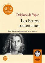 Vente AudioBook : Les heures souterraines  - Delphine de Vigan