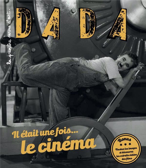 Revue dada ; il etait une fois... le cinema