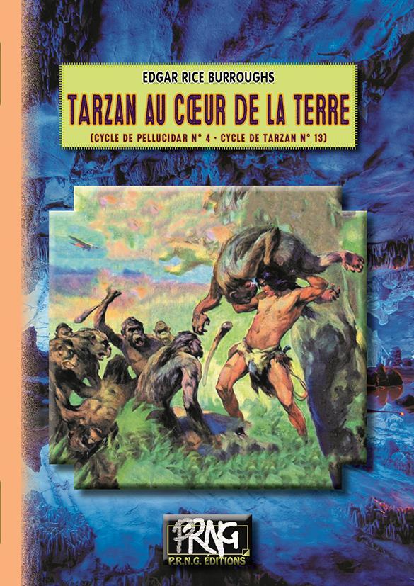 Le cycle de Pellucidar T.4 ; Tarzan au coeur de la Terre