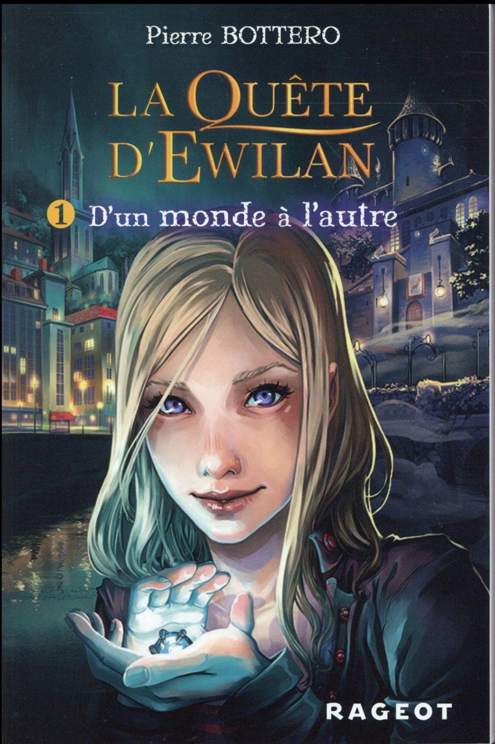 La quête d'Ewilan T.1 ; d'un monde à l'autre