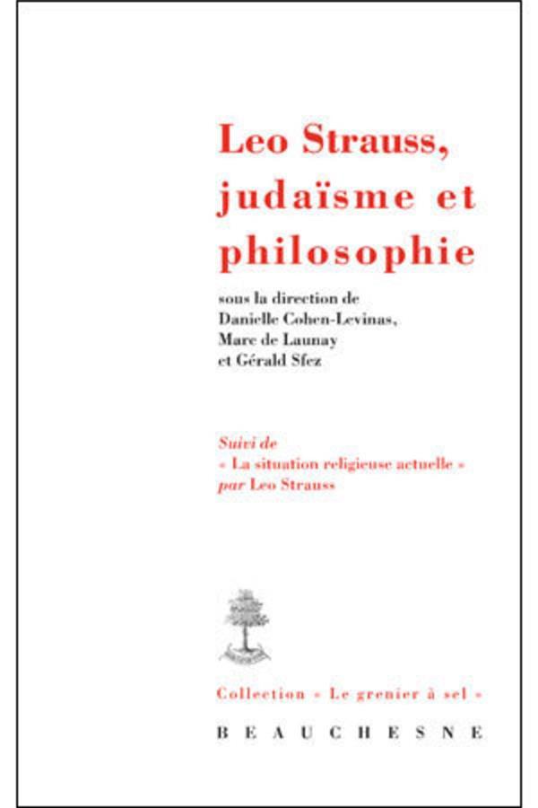 Léo Strauss, judaïsme et philosophie