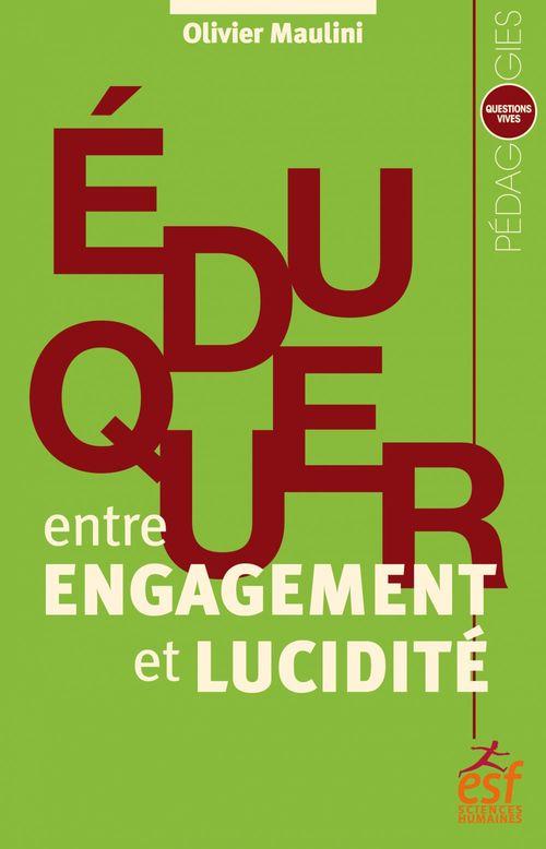 Eduquer entre engagement et lucidité