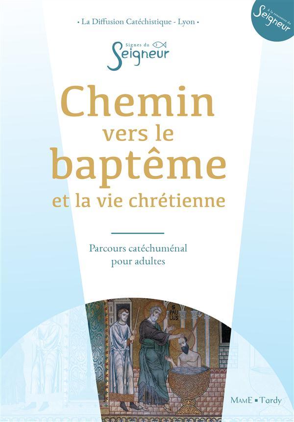 CHEMIN VERS LE BAPTEME