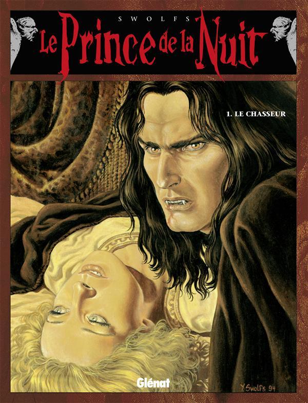 Le prince de la nuit t.1 ; le chasseur