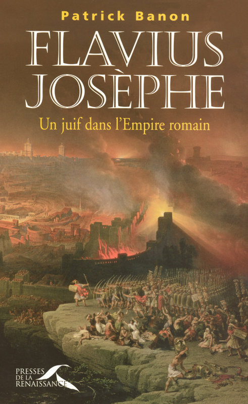 Flavius josèphe, un juif dans l'empire romain