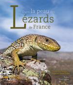 Dans la peau des lézards de France  - Françoise Serre-Collet - Serre Collet F.