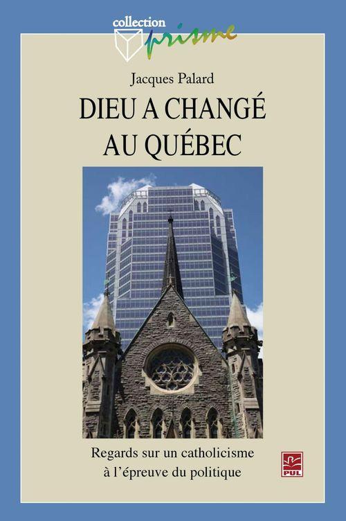 Dieu a changé au Québec