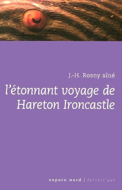 Etonnant voyage de hareton ironcastle (l