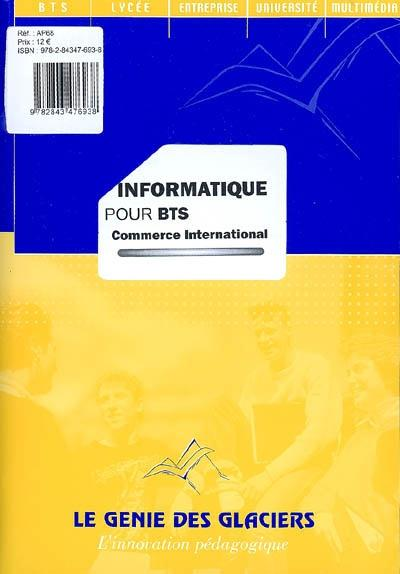 Informatique ; Bts Commerce International ; Pochette De L'Eleve