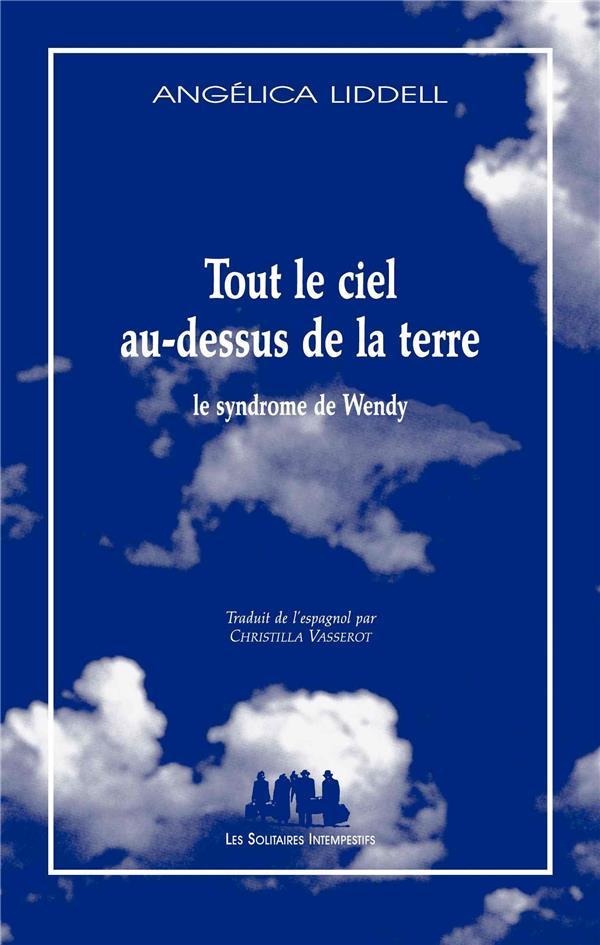 Tout Le Ciel Au-Dessus De La Terre ; Le Syndrome De Wendy
