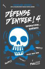 Vente Livre Numérique : Défense d'entrer! T04  - Caroline Héroux