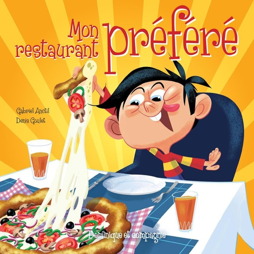 Vente EBooks : Mon restaurant préféré  - Gabriel Anctil