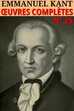 Vente EBooks : Emmanuel Kant - Oeuvres complètes  - Emmanuel KANT