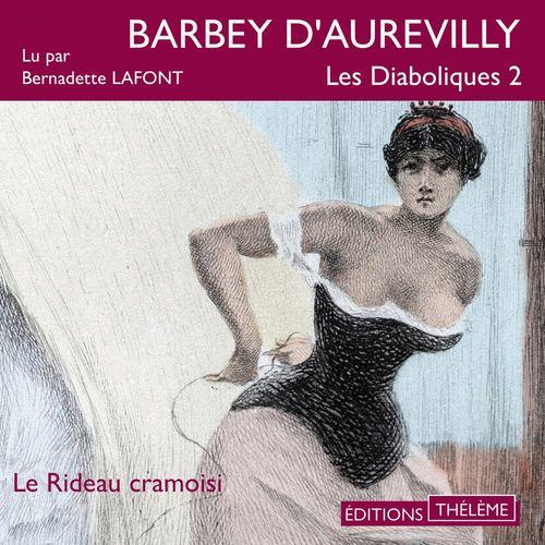 Vente AudioBook : Les Diaboliques 2. Le rideau cramoisi  - Jules Barbey d'Aurevilly