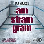 Vente AudioBook : Am Stram Gram  - M. J. Arlidge