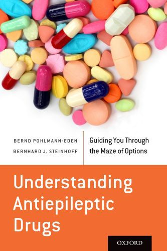 Understanding Antiepileptic Drugs: Guiding You Through the Maze of Opt