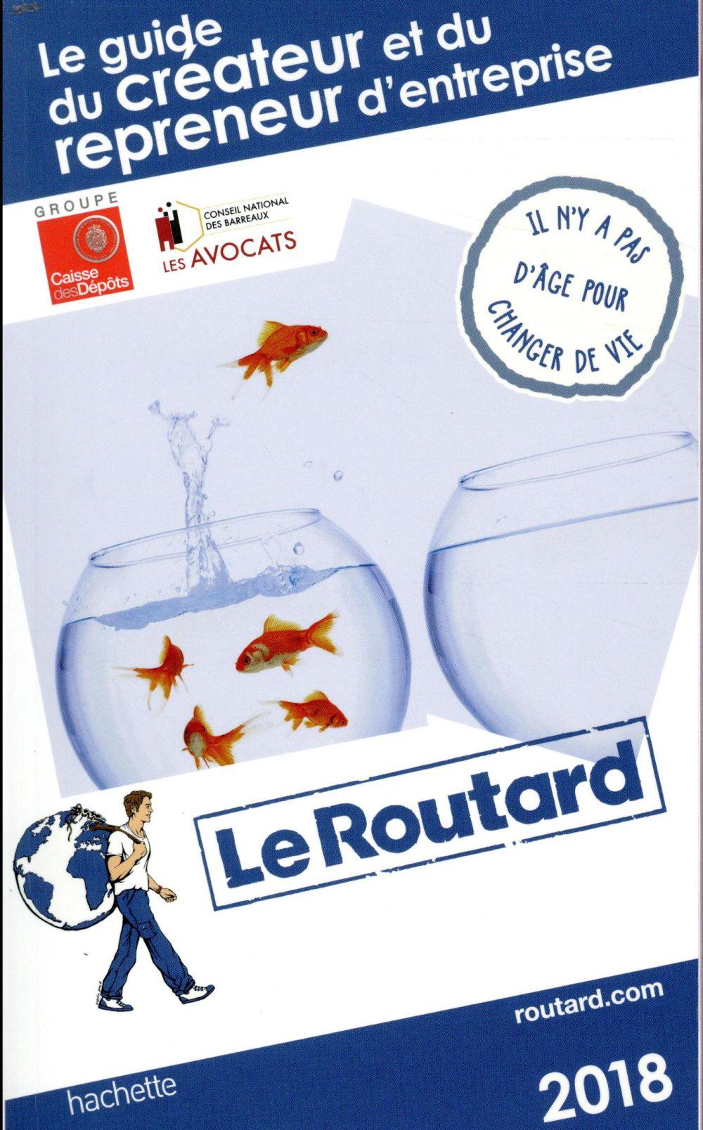 Guide du Routard ; du créateur et du repreneur d'entreprise