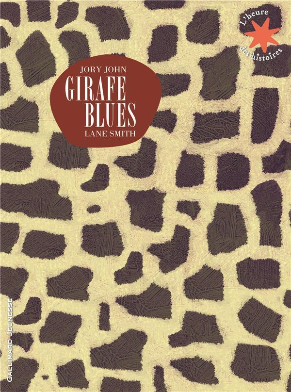 GIRAFE BLUES