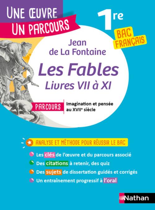 Les fables de la fontaine ; 1re ; bac français (édition 2020)