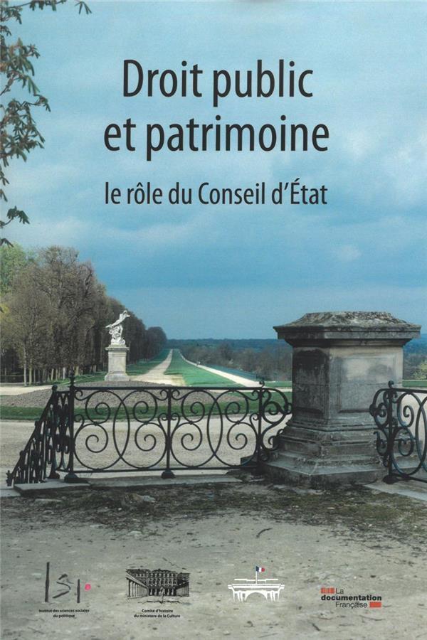Droit public et patrimoine, le rôle du Conseil d'Etat