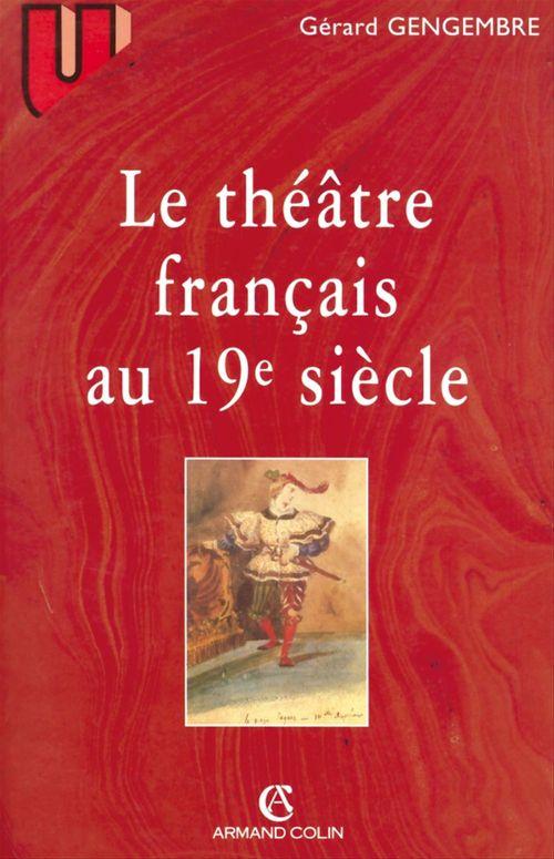 Le théâtre français au 19° siècle