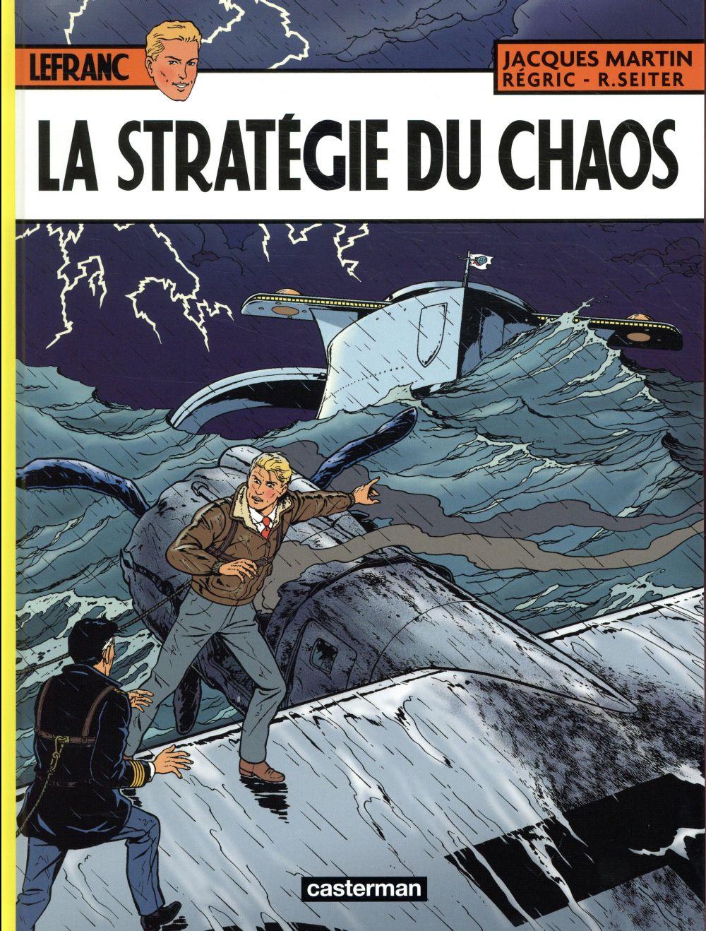 Lefranc t.29 ; la stratégie du chaos