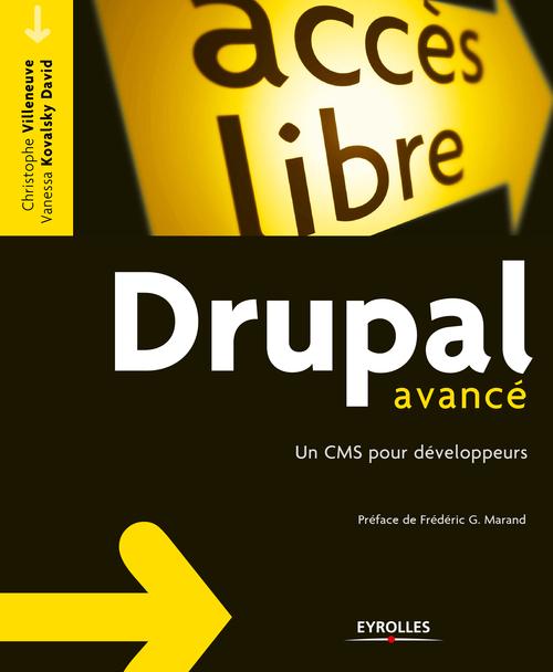 Drupal avancé ; un CMS pour développeurs