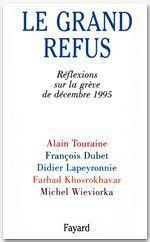 Vente Livre Numérique : Le Grand Refus  - Didier LAPEYRONNIE - Alain TOURAINE - François DUBET