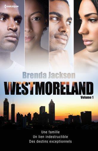 Westmoreland t.1 ; une famille, un lien indestructible, des destins exceptionnels