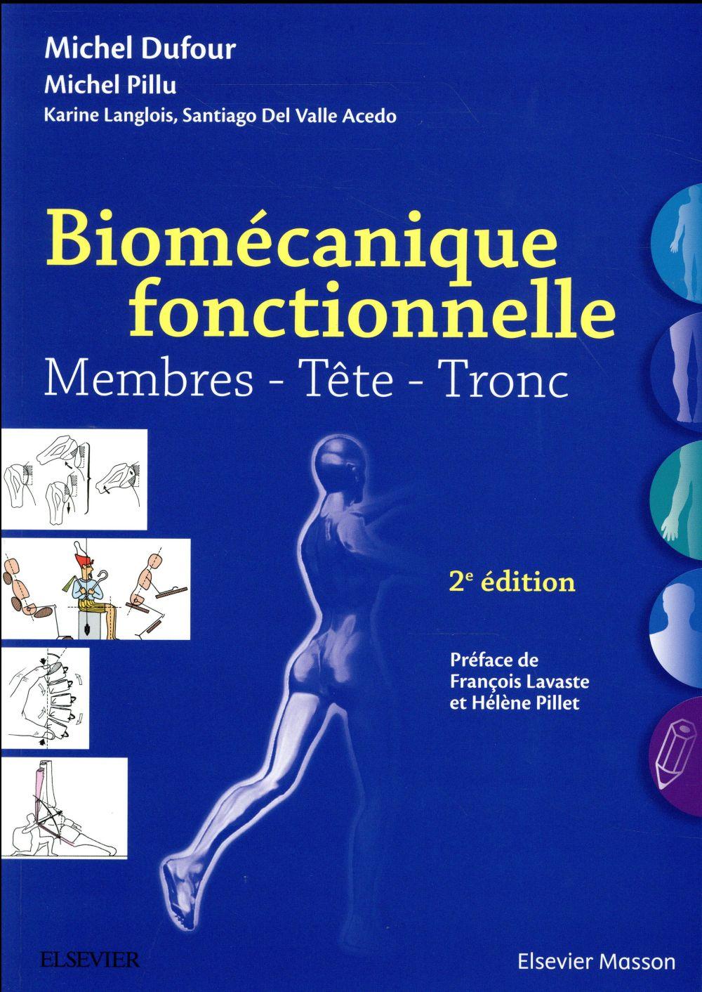 Biomécanique fonctionnelle ; membres, tête, tronc (2e édition)