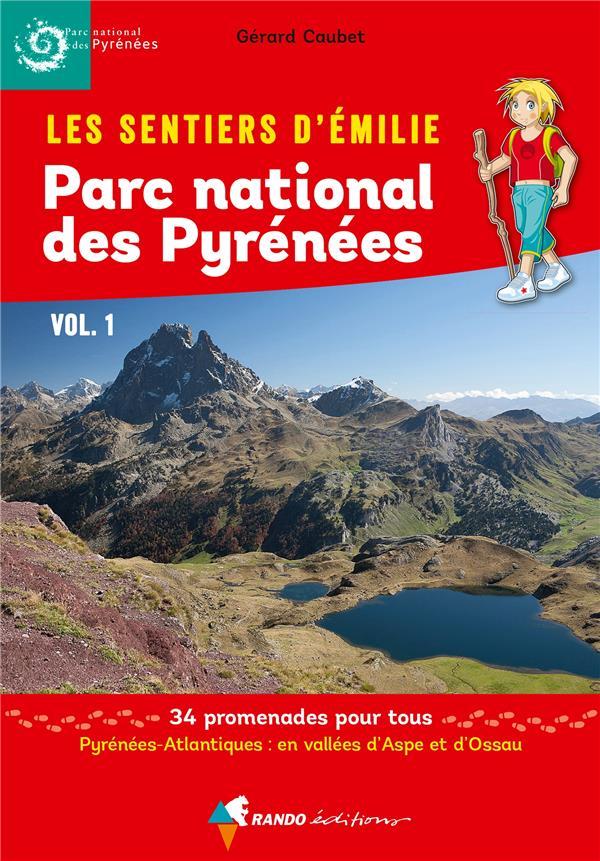 les sentiers d'Emilie ; parc national des Pyrénées t.1