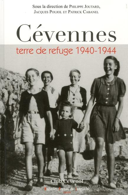 Cevennes, terre de refuge 1940-1944