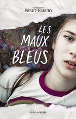 Vente Livre Numérique : Les maux bleus  - Christine Féret-Fleury
